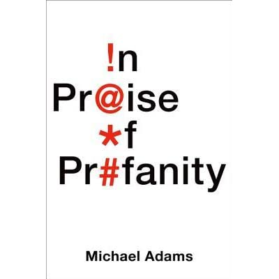 26721207 In Praise Of Profanity