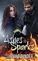 Ashes to Sparks