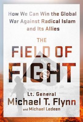 The Field of Fight by Michael T. Flynn