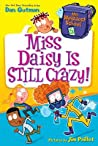 Miss Daisy Is Still Crazy! (My Weirdest School #5)