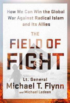 The Field of Fight by Michael T. Flynn