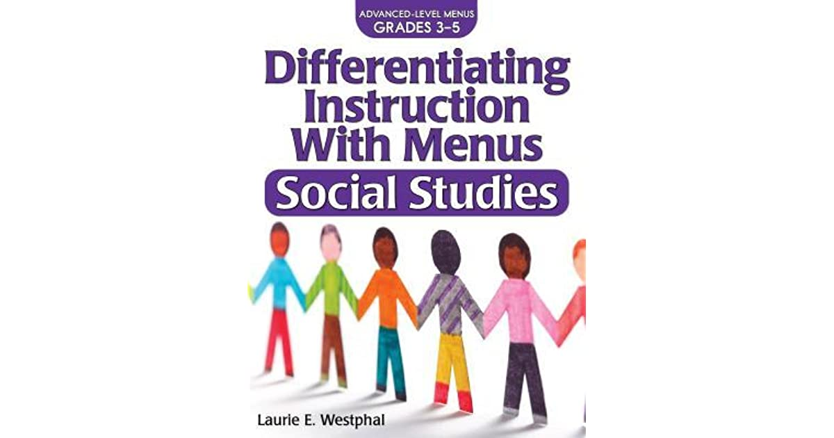 Differentiating Instruction With Menus Social Studies Grades 3 5