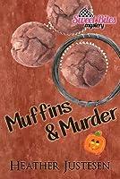 Muffins & Murder (Sweet Bites Bk 3)