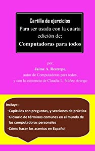 Cartilla de ejercicios Para ser usada con la cuarta edición de; Computadoras para todos