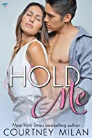 Hold Me (Cyclone, #2)