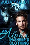 An Alpha in Sheep's Clothing (Alpha Tales #1)