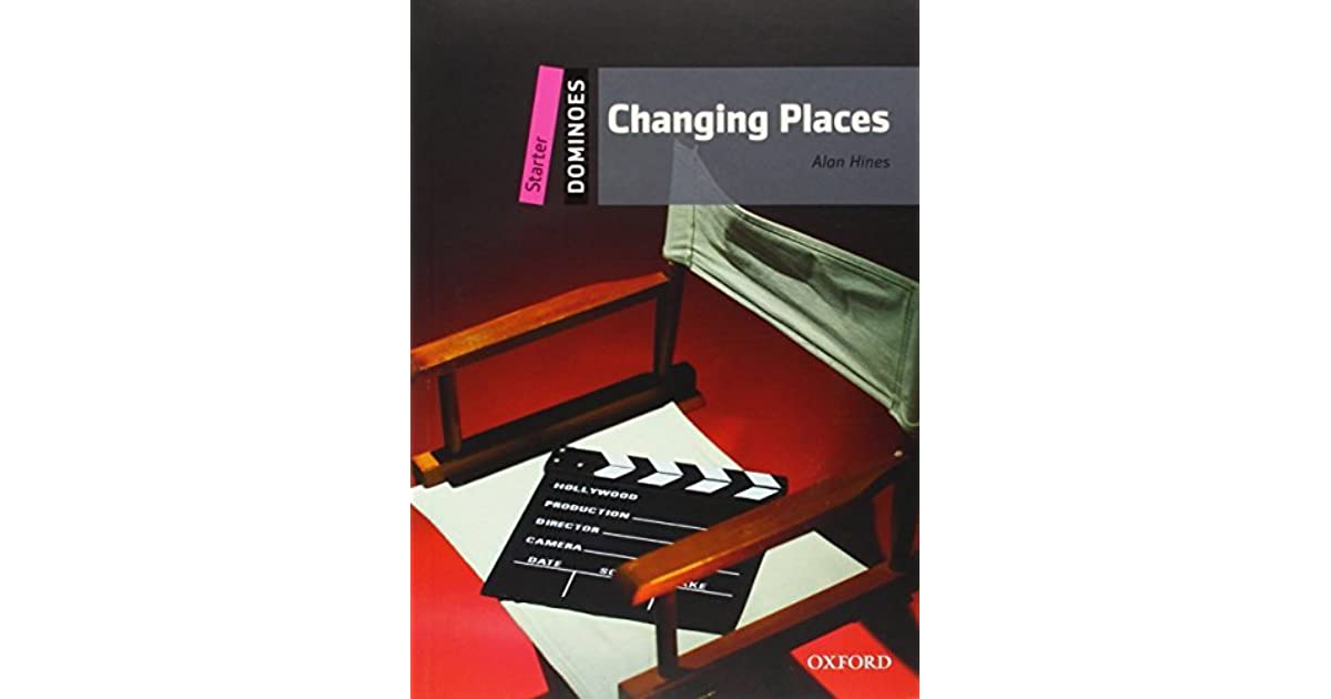 Changing Places (Oxford Dominoes Starter) by Alan Hines