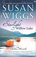 Starlight on Willow Lake (The Lakeshore Chronicles, #11)