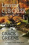 Leaving Cub Creek (Virginia Country Roads #2)
