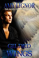 Gilded Wings (The Angel Chronicles Book 2)