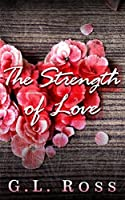 The Strength of Love