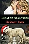Healing Christmas (Wayward Wolves, #5)