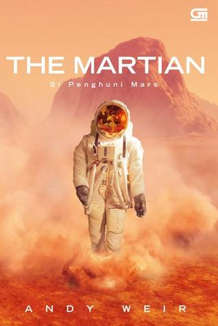 The Martian - Si Penghuni Mars by Andy Weir