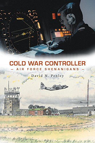 Cold War Controller  Air Force Shenanigans