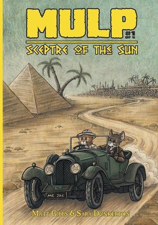 MULP: Sceptre of the Sun Issue #1