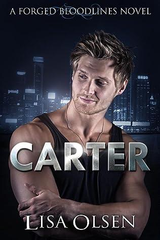 Lisa Olsen: Carter: A Forged Bloodlines Novel