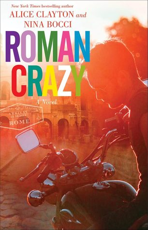 Roman Crazy (Broads Abroad, #1)
