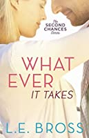 Whatever It Takes (The Second Chances Series)
