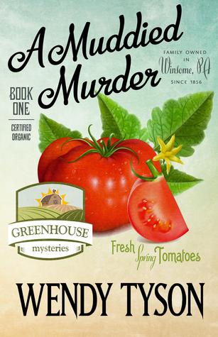 A Muddied Murder (A Greenhouse Mystery #1)