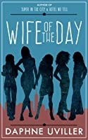 Wife of the Day (Zephyr Zuckerman #3)