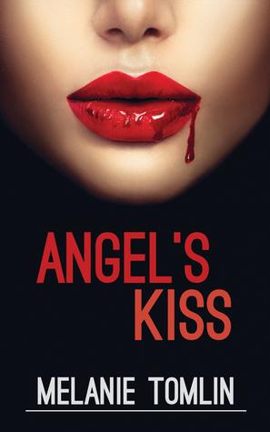 Angel's Kiss (Angel Series, #1)