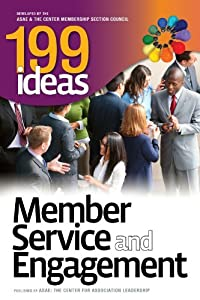 199 Ideas; Member Service and Engagement