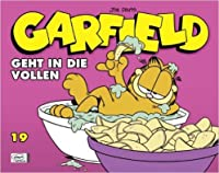 Garfield: Geht in die Vollen (Garfield #19)