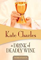 A Drink of Deadly Wine: Book of Psalms #1