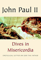 Dives in Misericordia: Encyclical Letter on God the Father