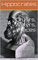 On Airs, Waters, Places