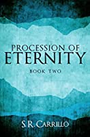Procession of Eternity: The Soul: Book Two