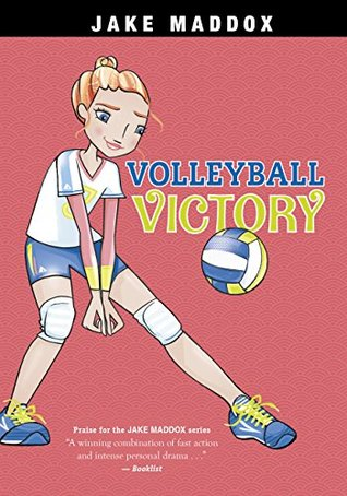 Volleyball Victory (Jake Maddox Girl Sports Stories)