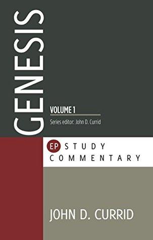 Genesis Vol. 1 by John D. Currid