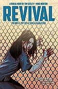 Revival, Vol. 6: Thy Loyal Sons & Daughters