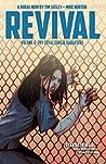 Revival, Vol. 6: Thy Loyal Sons & Daughters (Revival, #6)