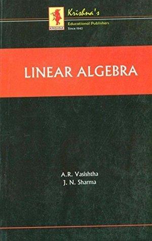 Linear Algebra by A R  Vasishtha