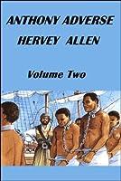 Anthony Adverse, Volume 2: The Other Bronze Boy (Anthony Adverse, #2)