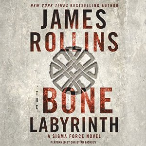 The Bone Labyrinth (Sigma Force, #11)