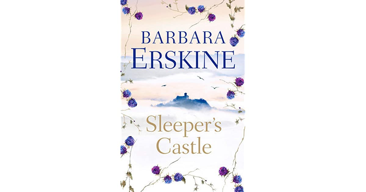 Sleepers castle by barbara erskine fandeluxe Images