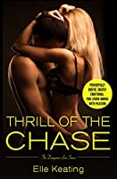 Thrill of the Chase (Dangerous Love Book 1)