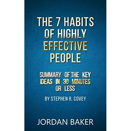 summary of the 7 habits of 1 summary of stephen r covey's 7 habits of highly effective people source: quick mba management, knowledge to power your business.