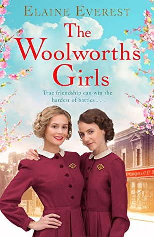 The Woolworths Girls (Woolworths #1) by Elaine Everest