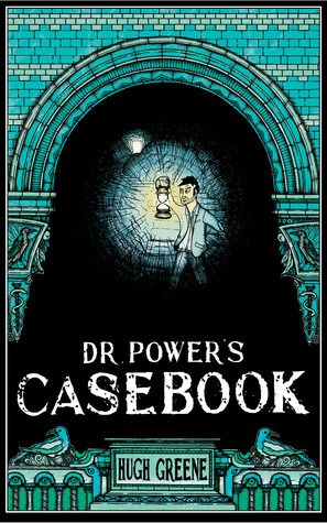 Dr. Power's Casebook