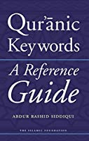 Qur'anic Keywords: A Reference Guide