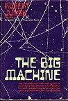The Big Machine