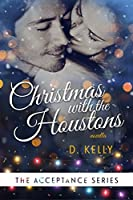 Christmas with the Houstons (Acceptance #4)