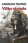 Vilka stunda by Andrius B. Tapinas
