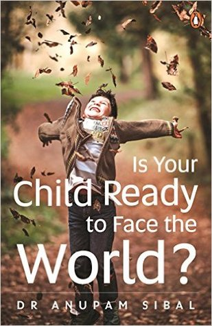 Is Your Child Ready to Face the World ?