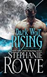 Dark Wolf Rising (Heart of the Shifter #1)