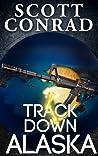 Track Down Alaska (Brad Jacobs #2)